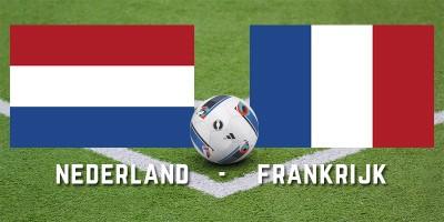 Vrijdag 16 november Nederland-Frankrijk